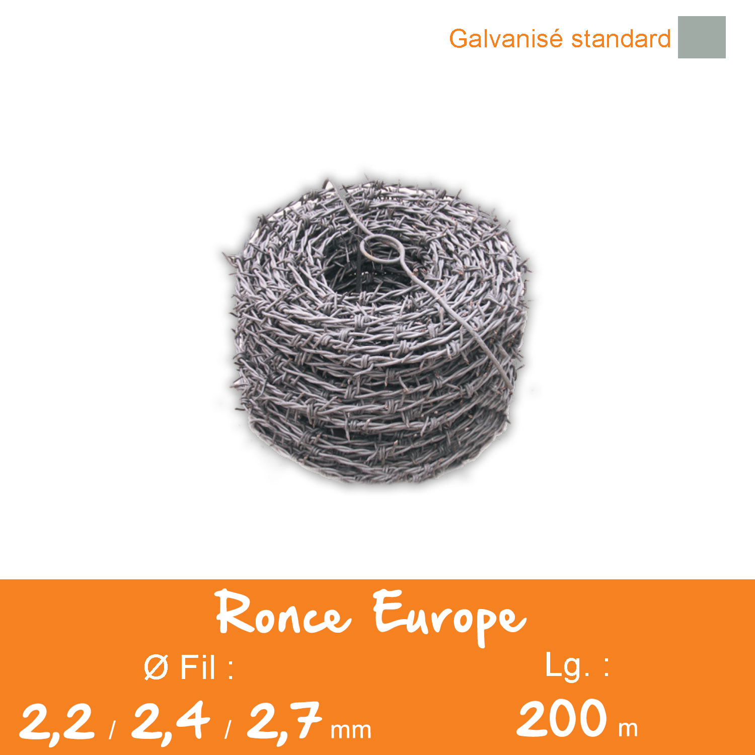 Ronce Europe galvanisée standard